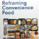 Read more about: Reframing Convenience Food